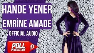Hande Yener - Emrine Amade