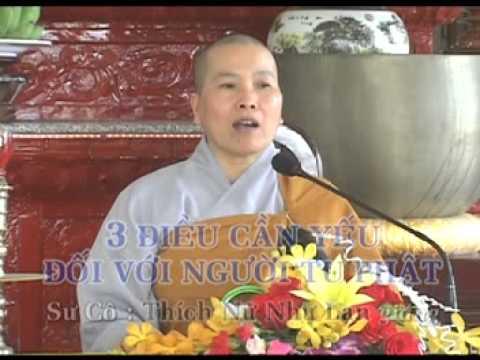 Ba Điều Cần Yếu Đối Với Người Tu Phật