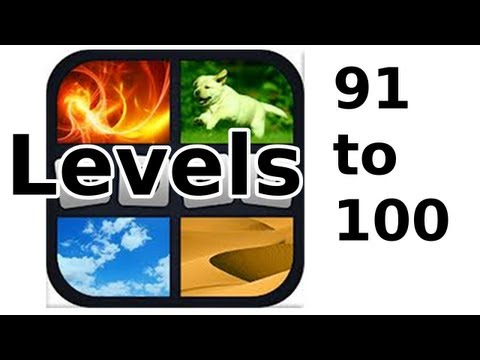 4 Pics 1 Word - Level 91 to 100 - Walkthrough