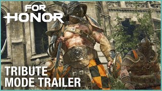 FOR HONOR - Tribute Mód Trailer