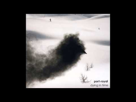 port-royal - Exhausted Muse/Europe [04 - Dying In Time]
