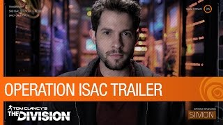 Tom Clancy's The Division - Operation ISAC Teaser Trailer