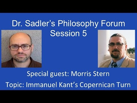 Dr. Sadler's Philosophy Forum Session 5 (with special guest, Moris Stern)