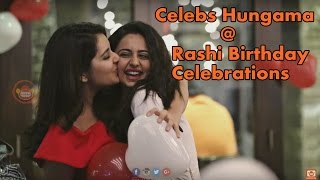 Celebs at Rashi Kanna Birthday Celebrations