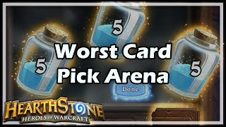 Worst Card Pick Arena