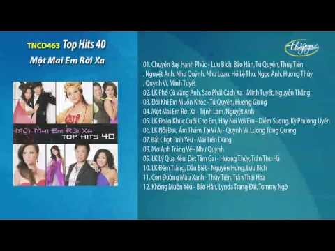 CD Top Hits 40 - Một Mai Em Rời Xa