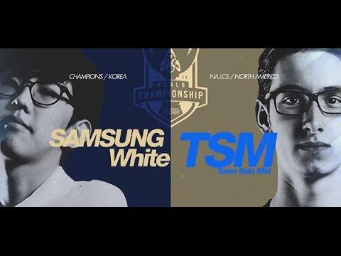 Samsung White vs Team SoloMid (Tran 1)/vòng tứ kết giải đấu CKTG mùa 2014