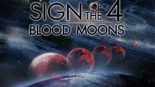 THE FOUR BLOOD MOONS, SOMETHING BIBLICAL IS GOING ON