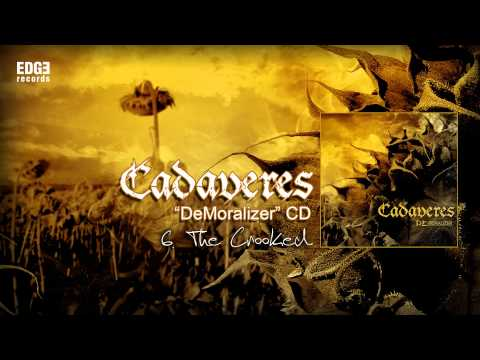 Cadaveres - The Crooked (hivatalos szöveges / official lyrics video)