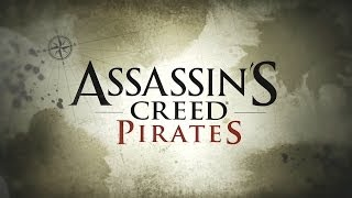 Assassin's Creed Pirates Universal HD Gameplay Trailer