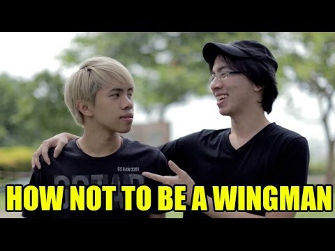 How Not To Be A Wingman