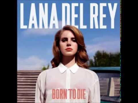 Lana Del Rey - Born To Die (Full Album)