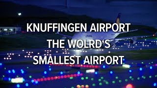 Worlds Smallest Airport - Knuffingen Airport..