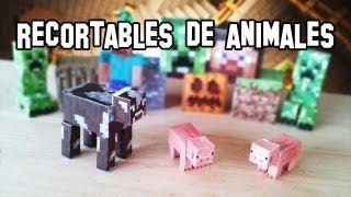 Como Hacer Los Animales De Minecraft PaperCraft