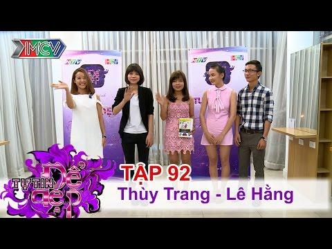 Chị Thùy Trang | Chị Lê Hằng | TỰ TIN ĐỂ ĐẸP | Tập 92 | 10/09/2016