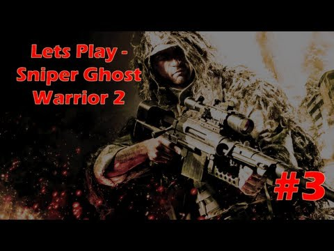 Lets Play - Sniper Ghost Warrior 2 # 3 It Crashed!