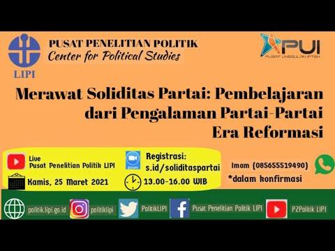 Merawat Soliditas Partai: Pembelajaran dari Pengalaman Partai-Partai Era Reformasi