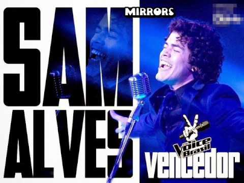 Mirrors - Sam Alves.The Voice Brasil .