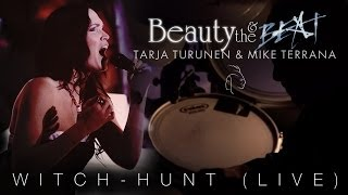 TARJA TURUNEN & MIKE TERRANA - Witch-Hunt (live)