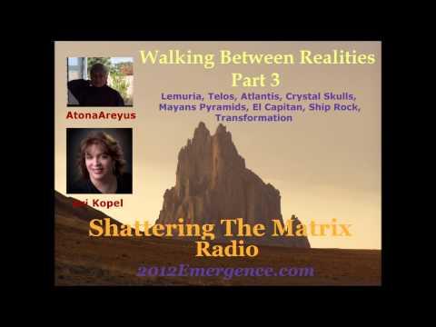 Atlantis, Lemuria, Telos, Sharula Dux - Walking Between Realities Part 3