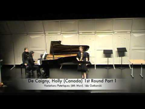 De Caigny, Holly Canada 1st Round Part 1