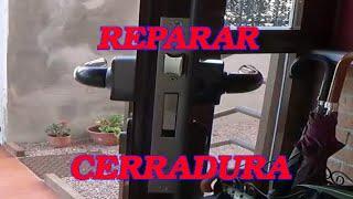 Reparar cerradura que se atasca.