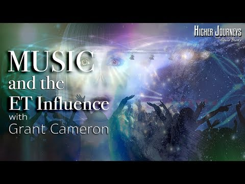The Extraterrestrial Influence on the Music Industry - Grant Cameron