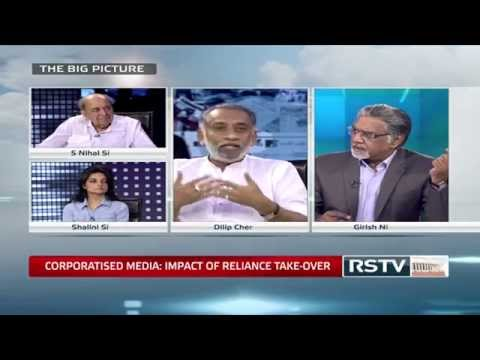 The Big Picture - Corporatised Media: Impact of Reliance take-over