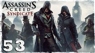 [Xbox One] Assassin's Creed Syndicate. #53: Дворец, начиненный взрывчаткой.