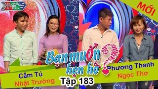BẠN MU�N HẸN HÒ - Tập 183 | Cẩm Tú - Nhật Trư�ng | Phương Thanh - Ng�c Thơ | 10/07/2016