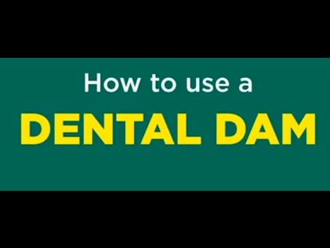 How to use a Dental Dam