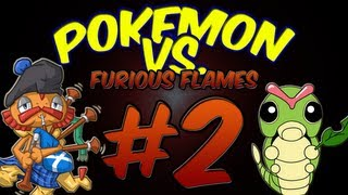 Pokemon Versus: Furious Flames w/ HoodlumScrafty Part 2