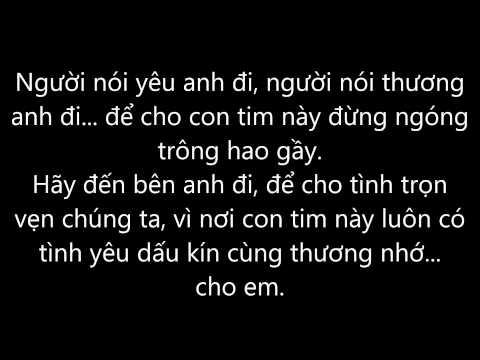 Trót yêu - Trung Quân Idol (Lyrics)