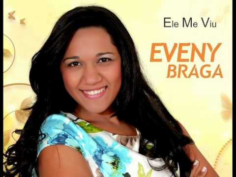 Eveny Braga- CD ELE ME VIU - Hino 1° Últimos dias.