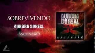 AURORA BOREAL - Sobrevivendo(Lyric Video)