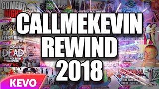 CallMeKevin Rewind 2018