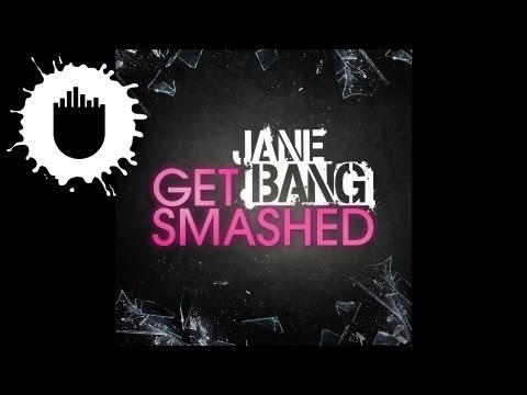 Jane Bang - Get Smashed (Cover Art)