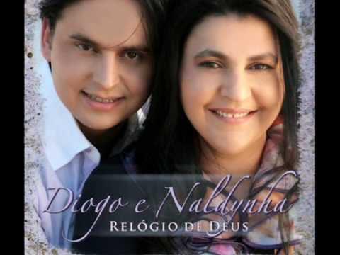 RELÓGIO DE DEUS - Diogo e Naldynha (VERSÃO ORIGINAL)