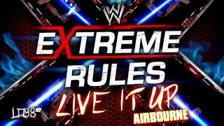 "Download: WWE Extreme Rules 2013 Official Theme Song:""Live"