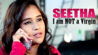 Seetha I'm Not A Virgin Short Film 2017
