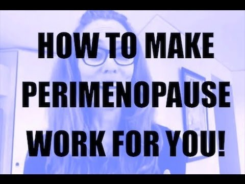 How To Actually Enjoy Perimenopause!
