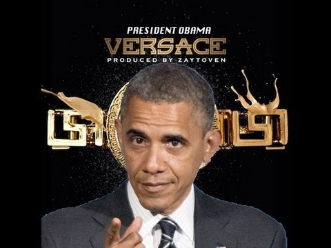 Barack Obama Versace Freestyle