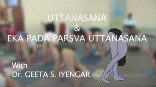 Geeta Iyengar Teaching Uttanasana & Eka Pada Parsva
