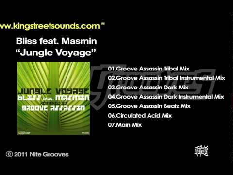 "Bliss ft. Masmin - ""Jungle Voyage""(Groove Assassin Tribal Mix)"