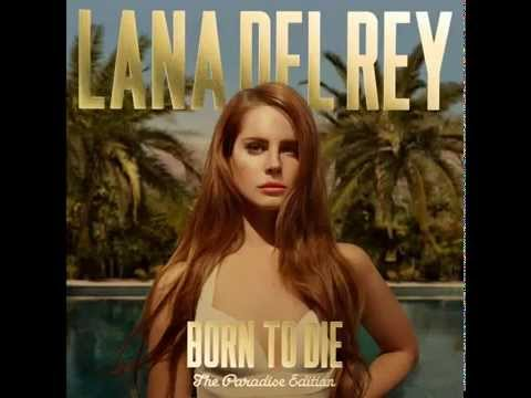 Lana Del Rey - Born To Die (The Paradise Edition) FULL