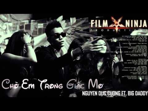 [Official Audio] Chờ Em Trong Giấc Mơ - Nguyễn Đức Cường ft. BigDaddy