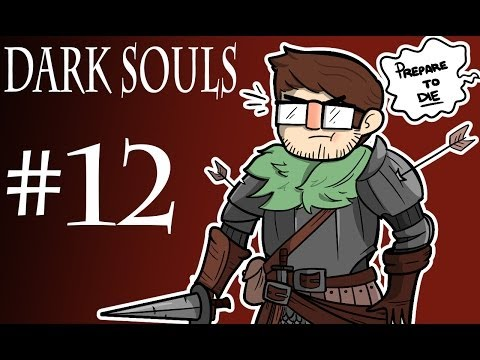 McD Plays - Dark Souls - Part 12