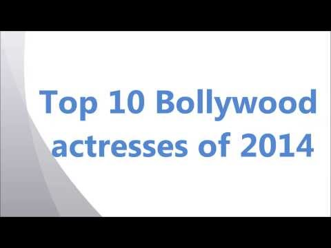 Top 10 Bollywood actresses of 2014