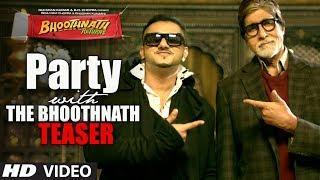 Party With The Bhoothnath Song Teaser Bhoothnath Returns
