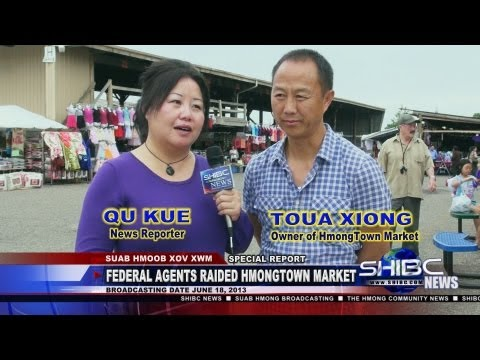 Suab Hmong News:  U.S. Federal Agents raided HmongTown Market in St. Paul, MN